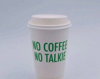 To-Go Coffee Cups | No Coffee No Talkie (Red or Green)
