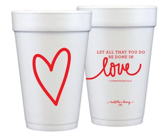 Foam Cups | Love Scripture