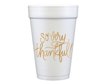 Foam Cups | So Very Thankful (gold)