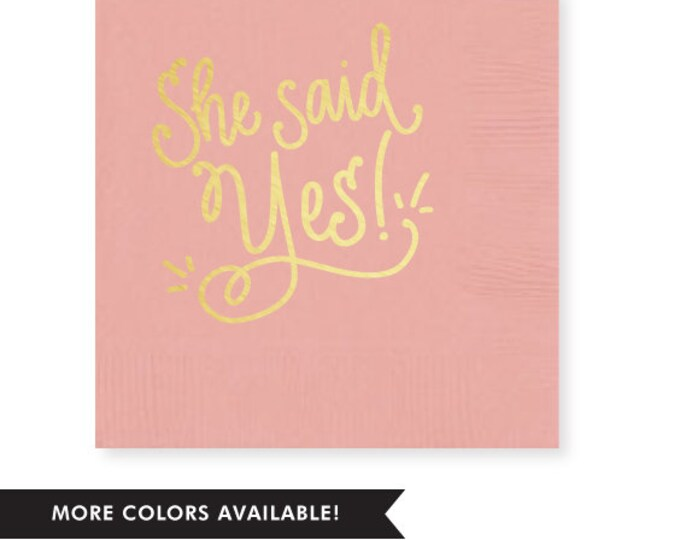 Featured listing image: She Said Yes! Napkins (Qty 25)