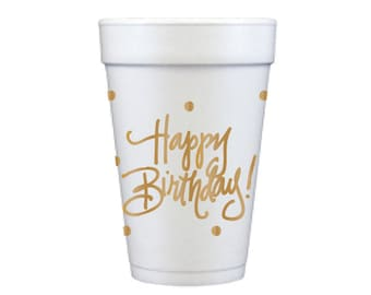 Foam Cups | Happy Birthday! (gold)