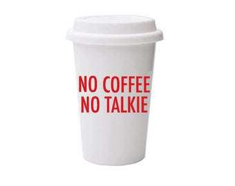 To-Go Coffee Cups | No Coffee No Talkie (Red)