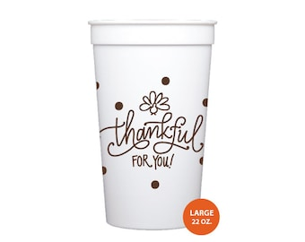 Plastic Cups | Thankful for You (22 oz. Stadium Style)