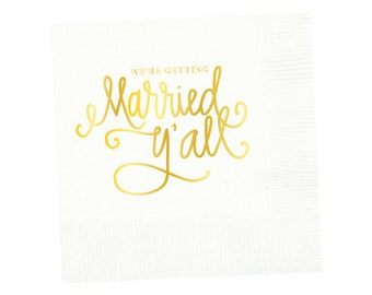 Napkins | We're Getting Married Y'all - White (in stock)