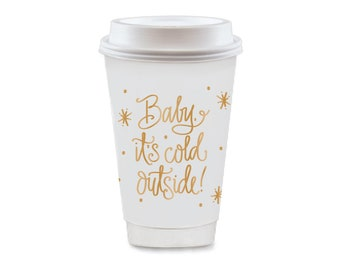 To-Go Coffee Cups | Baby, It's Cold Outside! (gold)