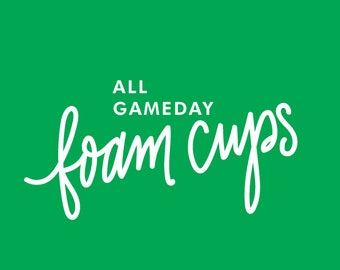 ALL FOAM CUPS | Gameday