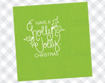 Have a Holly Jolly Christmas Napkins (Qty 25)