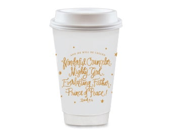 To-Go Coffee Cups | And He Shall Be Called ...