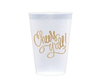 Frost Flex Cups   Cheers Y'all! (gold)