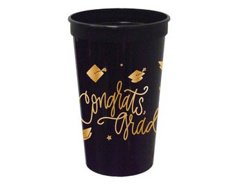 Congrats, Grad! | Stadium-Style Cups (22 oz. - Large!) - BLACK & GOLD (in-stock!)