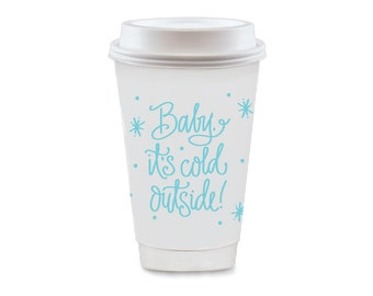 To-Go Coffee Cups | Baby, It's Cold Outside! (blue)