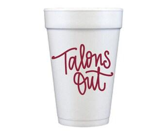 TALONS OUT | Foam Cups