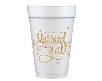 Foam Cups   Married Y'all! (gold)