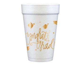 Congrats, Grad! | Foam Cups - GOLD INK (in-stock!)