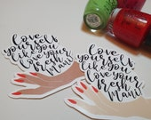 GK Nails | Stickers | Love yourself like you love your fresh Mani | Self Love Sticker | Valentines Sticker | Galentines | Stationary