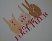 Stronger Together   Postcard   Stationary   GK Nails