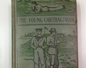 The Young Cathaginian by G.A. Henty Lupton Publishing Co. 1890 Antique Hardcover Book