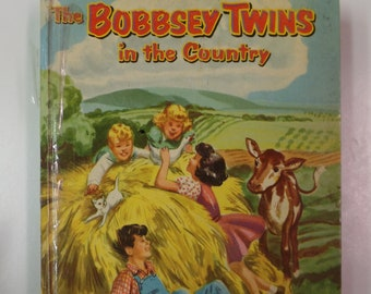 The Bobbsey Twins In the Country by Laura Lee Hope Whitman Publishing 1953 Vintage Hardcover Kids Book