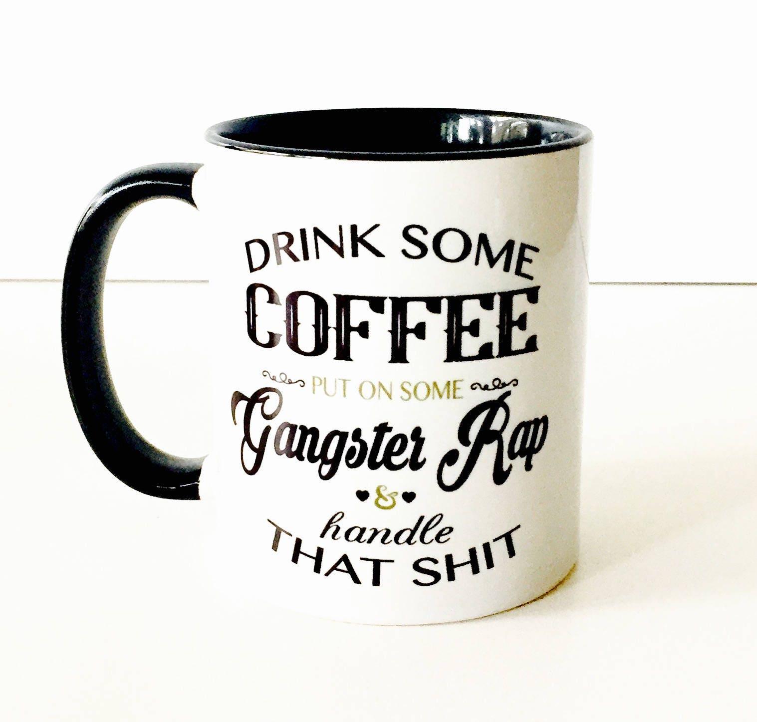 Trinken Kaffee setzen auf einige Gangster Rap & Griff die | Etsy