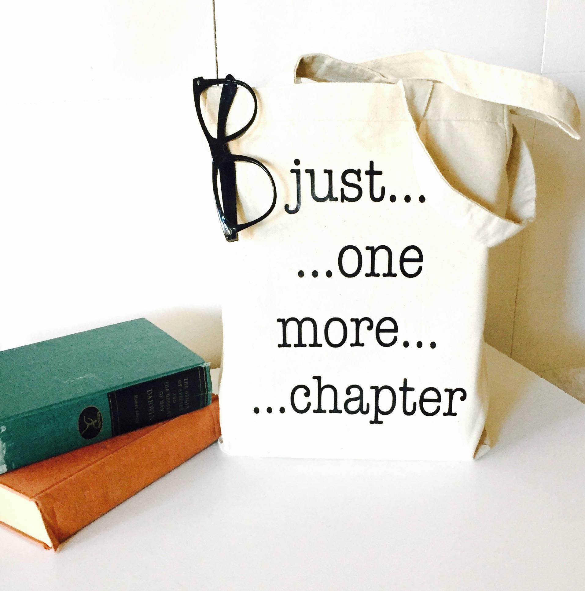 Just One More Chapter bag book bag tote bag reusable bag library bag canvas bag