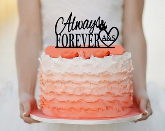 Always & Forever Wedding Cake topper Monogram cake topper Acrylic Cake topper