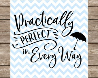 Mary Poppins svg, Disney svg, Mary Poppins, practically perfect svg, Umbrella svg, tshirt svg, svg file for cricut, svg, silhouette cameo