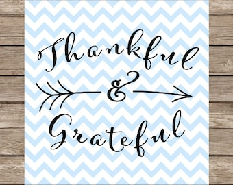 Thankful and Grateful SVG PNG Rustic Arrows Thankful Grateful Thanksgiving Cutting File Cricut Silhouette Graphic File