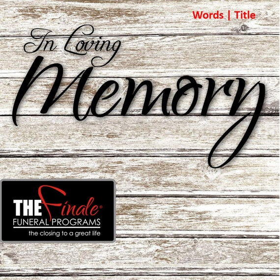 In Loving Memory ... (png Word Title) transparent background