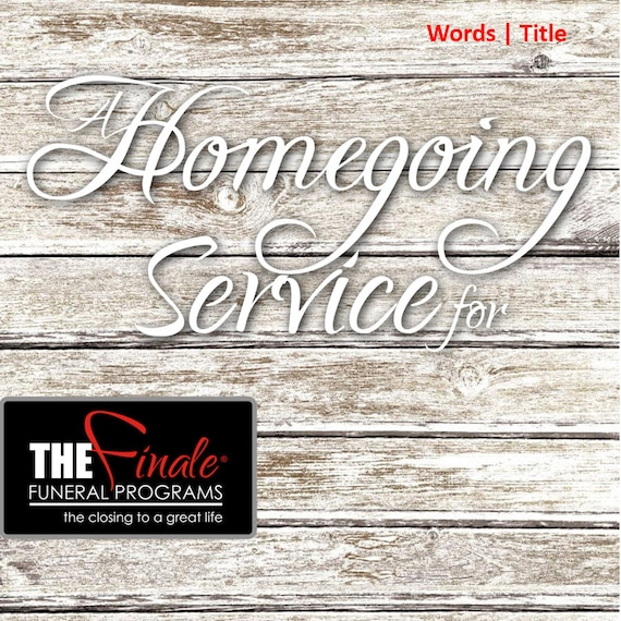 A Homegoing Service for ... (png Word Title) transparent background