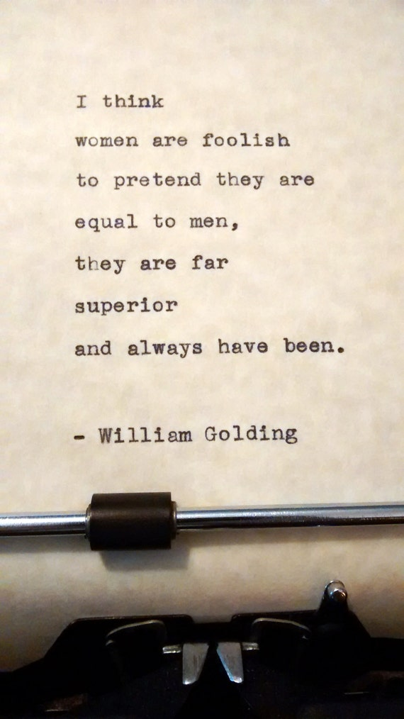 Whatever woman a william you golding give Every Woman