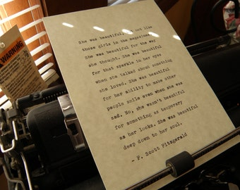 """F. Scott Fitzgerald Quote, """"She Was Beautiful Deep Down to Her Soul."""" Hand-typed on Vintage Typewriter"""