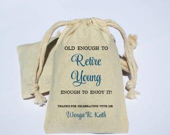 Retirement Cotton Muslin Bag - Retirement Party Favor Bag