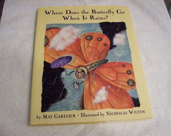 """Vintage Hardcover Book """" Where does the butterfly go when it rains?"""""""