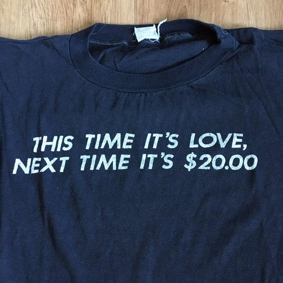 Vintage 80's funny t-shirt - image 1