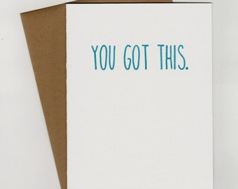 """The """"You Got This"""" Letterpress Card in Turquoise on White"""