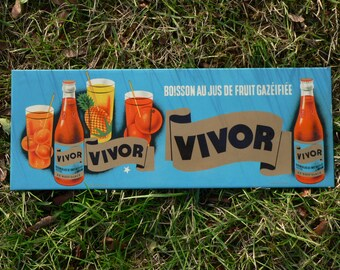 "French vintage plastified metal advertising sign  "" VIVOR "" fizzy fruit juice drink. 1960's old tin advert plaque -  publicite ancienne  PUB"