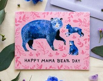 Happy Mama Bear Day - Greeting Card