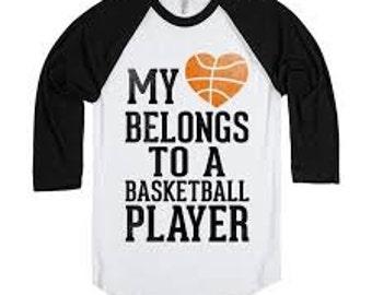 My heart belongs to a basketball player shirt, basketball shirt