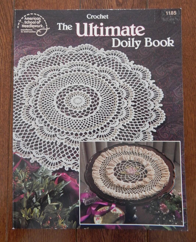 Crochet Doily Patterns/ Vintage Crochet The Ultimate Doily Book ...