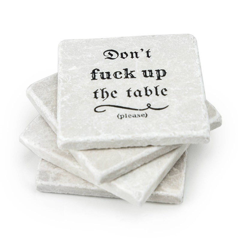 Don't Fuck Up the Table  Please Marble Coaster Set image 0