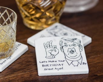 Let's make your birthday great again!