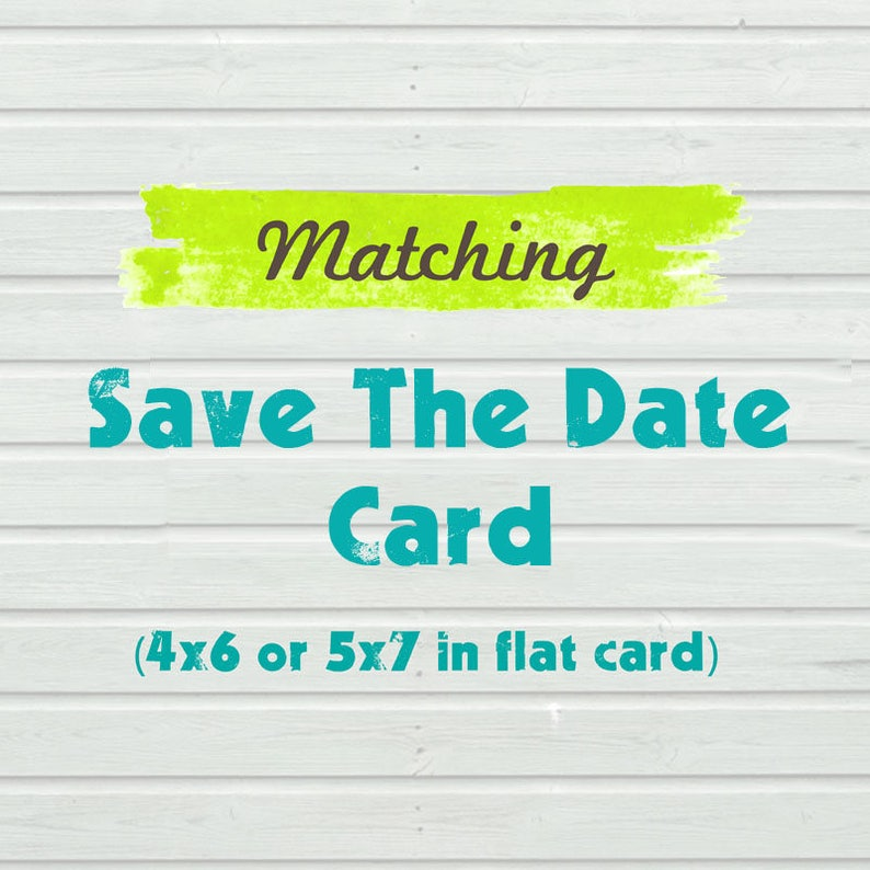 Matching Save The Date Card to match any purchased invitation in the shop
