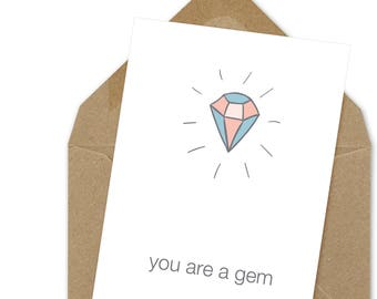 you are a gem printable card | A6