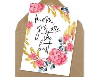 mom you are the best, instant print | A6