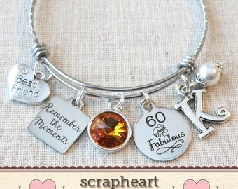 60th BIRTHDAY Gift Milestone Birthday Gifts For FRIEND 60 And Fabulous Bangle Bracelet Remember The Moments Special Friend