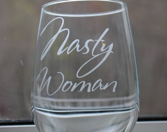Nasty Woman and Bad Hombre Glassware - Hillary Clinton and Trump glassware - Pint Glasses, shot glasses, wine glasses, beer mugs, etc.