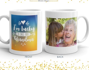 I'm Lucky To Call You Grandma | Mug | Mother's Day Gift | Grandmother's Day | Grandmother's Gift | A Gift for grandma | Grandmother's Gift