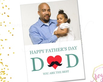 Happy Father's Day DAD you are the best- Note Card, Add a picture and make this a special card - Father's day card - PRINTABLE