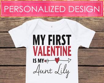 VALENTINE'S DAY Personalized Bodysuit   My First Valentine is my Aunt Onesie   Baby Shower Gift   New Baby Gift   Personalized Onesie