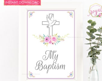 My Baptism Sign- Instant Download - Welcome Sign - Sweets Table Decor - Baptism Decor- -Party Decor - PRINTABLE